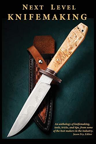 Next Level Knifemaking