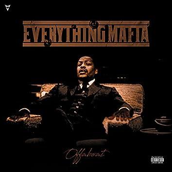 Everything Mafia