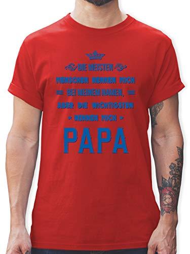 Vatertagsgeschenk Papa - Die Wichtigsten nennen Mich Papa - L - Rot - sprüche Tshirt - L190 - Tshirt Herren und Männer T-Shirts
