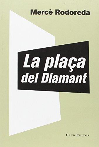 La plaça del Diamant: 60 (El Club dels Novel·listes)