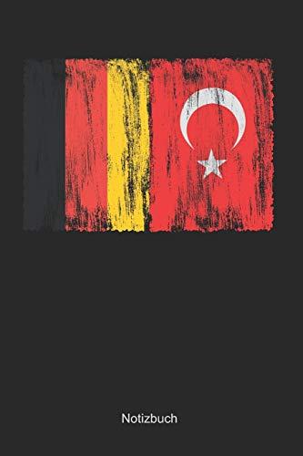 Deutschland und Türkei: Liniertes Notizbuch / Tagebuch liniert | 15,24 x 22,86 cm (ca. DIN A5) | 120 Seiten