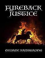 Fyreback Justice