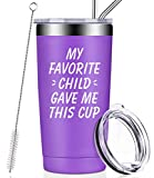 My Favorite Child Gave Me This Cup, Mom Birthday Gifts from Daughter, Son, Kids - Mothers Day Gifts for Mom - Fathers Day Gifts for Dad, Christmas Birthday Gifts Tumbler