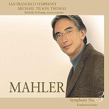 Mahler: Symphony No. 3 & Kindertotenlieder