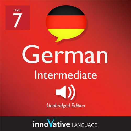 Learn German - Level 7: Intermediate German, Volume 2: Lessons 1-25 cover art