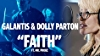 Galantis & Dolly Parton: The Making of 'Faith'
