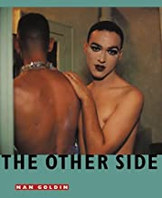 Nan Goldin: The Other Side 1972-1992