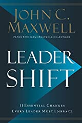 Leadershift: The 11 Essential Changes Every Leader Must Embrace Hardcover – February 5, 2019