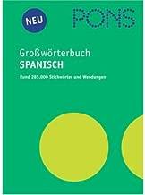 PONS Grosswoerterbuch Spanisch - Deutsch / Deutsch - Spanisch : Diccionario Espanol - Aleman / Aleman - Espanoler) (Spanish and German Edition)