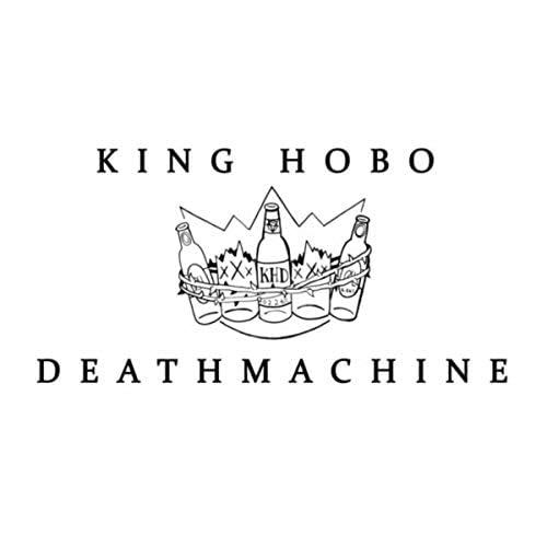 King Hobo Deathmachine