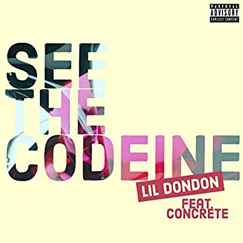 See the Codeine (feat. Concrete)