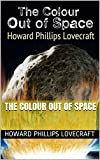 The Colour Out of Space (English Edition)