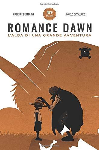 OP Databook: Romance Dawn, L'Alba di una Grande Avventura: Volume 1 (One Piece Databook, Band 1)
