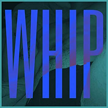 Whip (feat. Charlie Fisher)