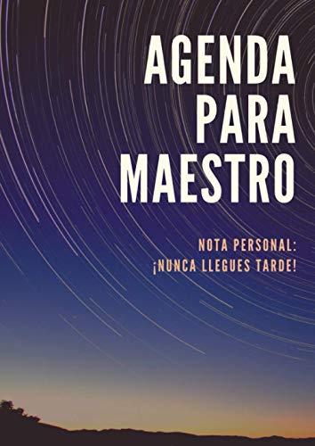 Agenda Para Maestro: Cuaderno para profesores y maestras, planificador del maestro, listas para evaluacion y asistencia, fecha importante, 120 páginas