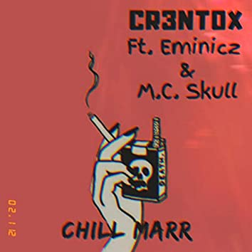 Chill Marr (Remix)