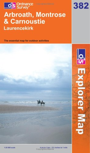 OS Explorer map 382 : Arbroath, Montrose & Carnoustie