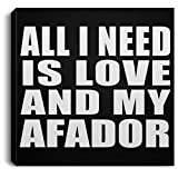 All I Need is Love and My Afador - Canvas Square 8x8 inch Wall Art Print Decor-ation - Gift for Dog Pet Owner Lover Friend Memorial Birthday Anniversary Valentine's Day Easter