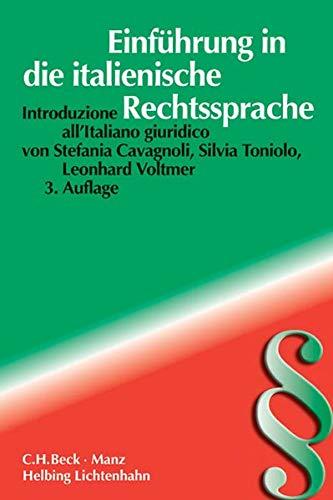 Einführung in die italienische Rechtssprache: L' italiano giuridico (Rechtssprache des Auslands)