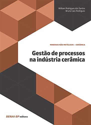 Gestão de processos na indústria cerâmica