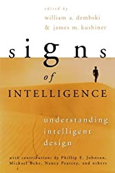 Signs of Intelligence: Understanding Intelligent Design