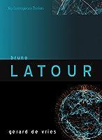 Bruno Latour (Key Contemporary Thinkers)