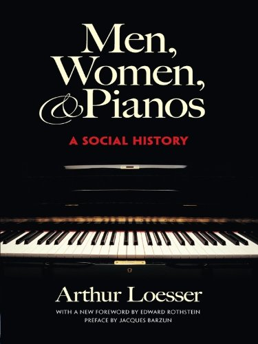 Men, Women and Pianos: A Social History (Dover Books on Music) (English Edition)