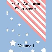 Great American Short Stories: Volume 1
