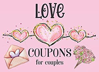 Love Coupons For Couples  40 Fillable Blank Vouchers For Lovers   Romantic Valentines Day Gifts   Blank Love Coupon Book for Him & Her