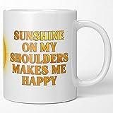 Sunshine Sunny Happy Coffee Mug. John Denver Sunshine...