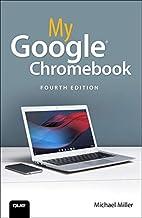 My Google Chromebook (4th Edition)