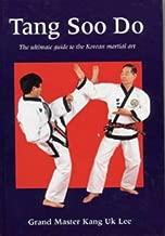 Tang Soo Do: The Ultimate Guide to the Korean Martial Art (Martial Arts)