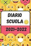 Diario Scuola 2021-2022: Agenda scolastica Emoticon , calendario Organizzatore-Elementari Diario Superiori , per ragazze e ragazzi