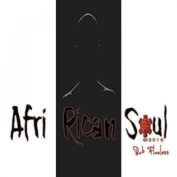 Afri Rican Soul
