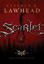 Scarlet (The King Raven Trilogy, Book 2) by Lawhead, Stephen R. (2007) Hardcover