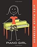 Wide Ruled Notebook: Piano Girl Wide Ruled Journal