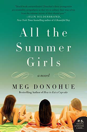 All the Summer Girls: A Novel