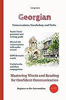 Georgian: Conversations, Vocabulary and Verbs