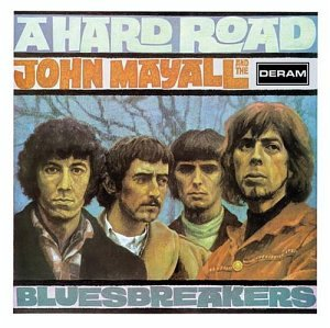 A Hard Road: Bluesbreakers [2 CD Expanded Ed.]
