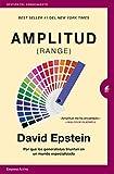 Amplitud (Range): Por qué los generalistas triunfan en un mundo especializado (Gestión del conocimie...