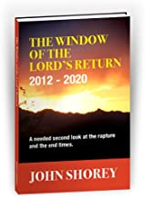 Window of the Lord's Return 2012-2020
