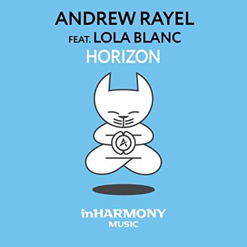 Andrew Rayel feat. Lola Blanc