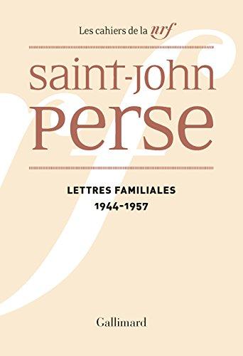 Lettres familiales (1944-1957) (CAH DE LA NRF)
