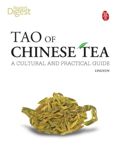 Tao of Chinese Tea: A Cultural and Practical Guide