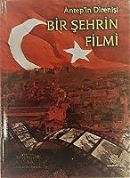 Antep'in Direnisi - Bir Sehrin Filmi
