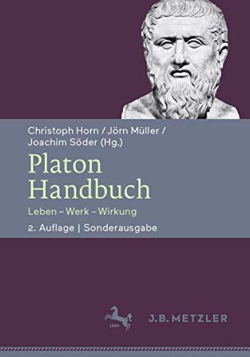 Platon-Handbuch: Leben – Werk – Wirkung. Sonderausgabe