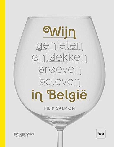 Wijn in België: genieten, ontdekken, proeven, beleven
