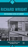 Richard Wright: New Readings in the 21st Century (Signs of Race)