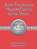 JOHN THOMPSONS MODERN COURSE F: First Grade - English (John Thompson's Modern Course for the...