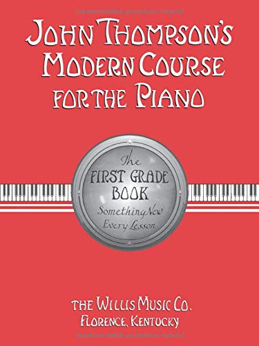 7. John Thompson's Modern Course for the Piano: First Grade Book